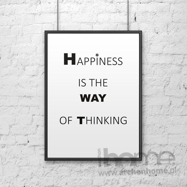 Plakat dekoracyjny 50x70 cm HAPPINESS IS THE WAY OF THINKING biały