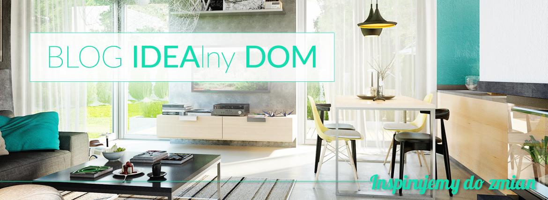 Blog Idealny dom